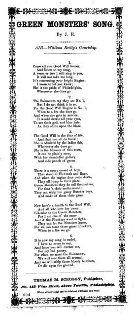 Green monsters' song. By J. E. Air-William Reilly's Courtship. Thomas M. Scroggy, Publisher, No. 433 Vine Street, above Twelfth, Phildelphia