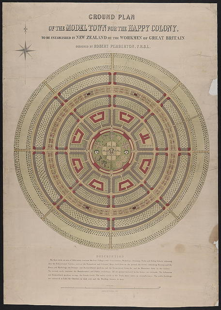 Ground plan of the model town for the happy colony to be established in New Zealand by the workmen of Great Britain / designed by Robert Pemberton, F.R.S.L.