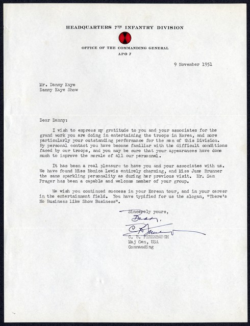 Headquarters 7th Infantry Division, Office of the Commanding General, letter to Danny Kaye from C. B. Ferenbaugh, Major General, USA[rmy], Commanding, November 9, 1951