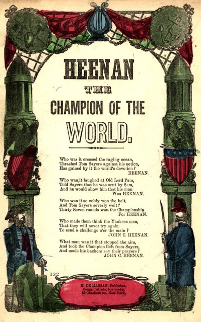 Heenan the champion of the world. H. De Marsan, Publisher, 60 Chatham Street, N. Y