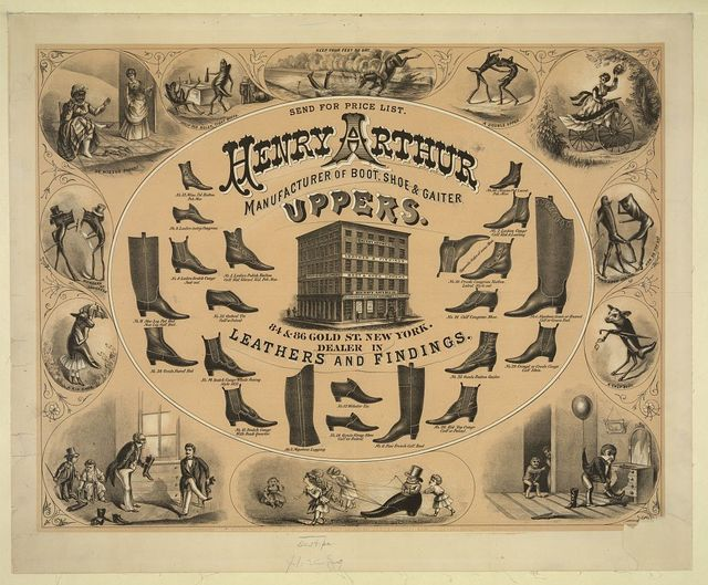 Henry Arthur manufacturer of boot, shoe, and gaiter uppers...New York...c1873