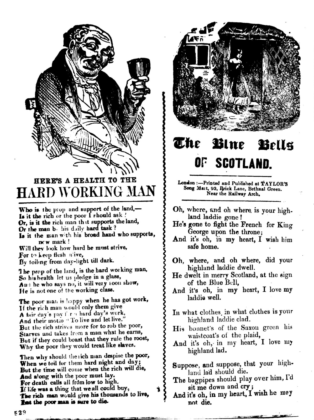 Here's a health to the hard working man. London: Printed and published at Taylor's Song Mart, 93, Brick Lane, Bethnal Green
