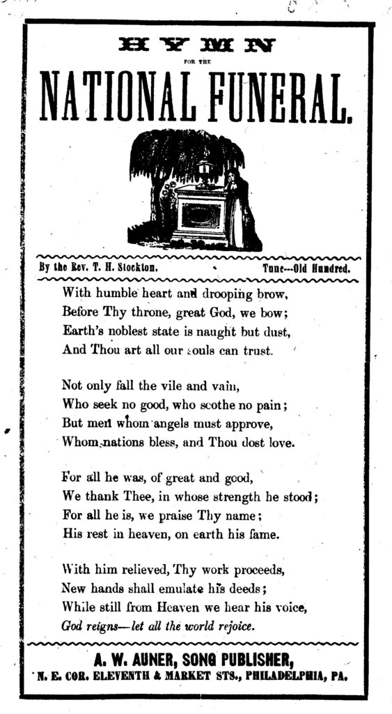 Hymn for the national funeral  By the Rev  T  H  Stockton  Tune--Old