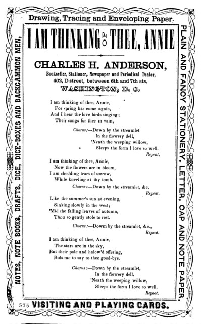 I am thinking of thee, Annie. Charles H. Anderson, Bookseller, Stationer, &c., 402, D Street, Between 6th and 7th sts. Washington, D. C