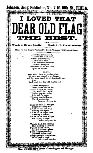 I loved that dear old flag the best. By Ednor Rossiter. Johnson, Song publisher, Phila