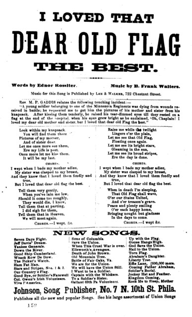 I loved that dear old flag the best. By Ednor Rossiter. Johnson, Song publisher, No. 7 N. 10th St. Phila