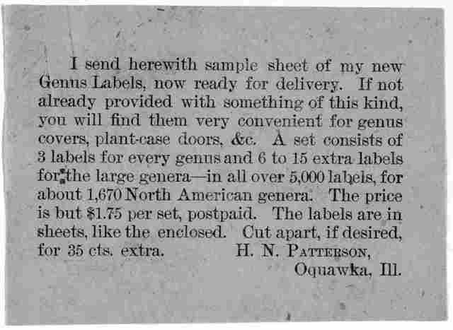 I send herewith sample sheet of my new genus labels, now ready for delivery ... H. N. Patterson. Oquawka, Ill. [n. d.].