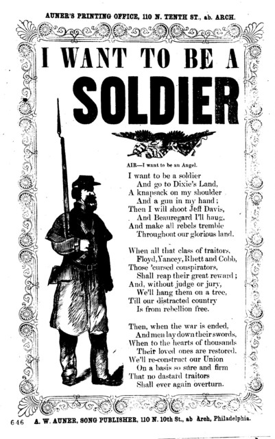 I want to be a soldier. Air- I want to be an angel. A. W. Auner, song publusher, 110 N. 10th St., ab Arch, Philadelphia