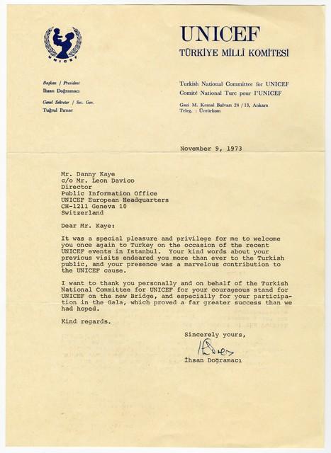 [ Ihsan Dogramaci, president, UNICEF Turkey, to Danny Kaye, November 9, 1973]