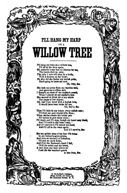 I'll hang my harp on a willow tree. H. De Marsan, Publisher, 60 Chatham Street, N. Y