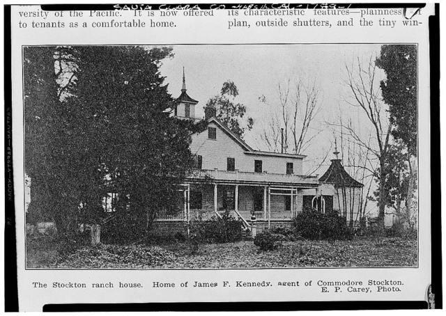 James P. Kennedy House, Stockton Ranch, San Jose, Santa Clara County, CA