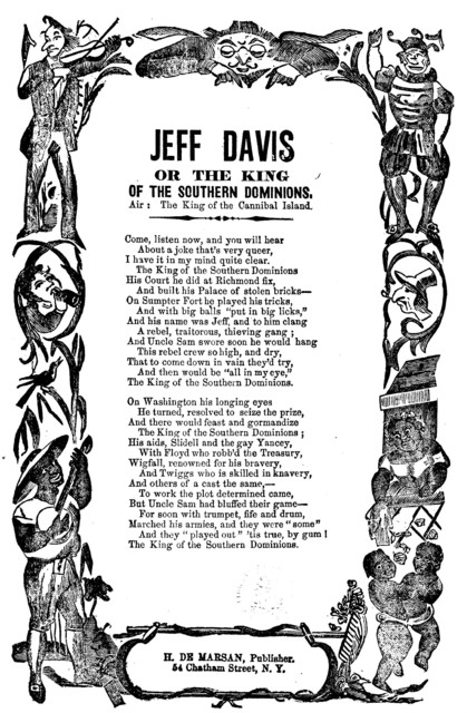 Jeff Davis or The king of the Southern Dominions. Air--The king of the cannibal island. H. De Marsan, Publisher. 54 Chatham Street, N. Y