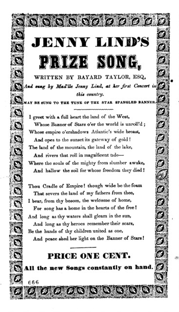 Jenny Lind's prize song, Written by Bayard Taylor, esq., And sung by Mad'lle Jenny Lind, at her first Concert in this country. May be sung to the tune of the Star Spangled Banner