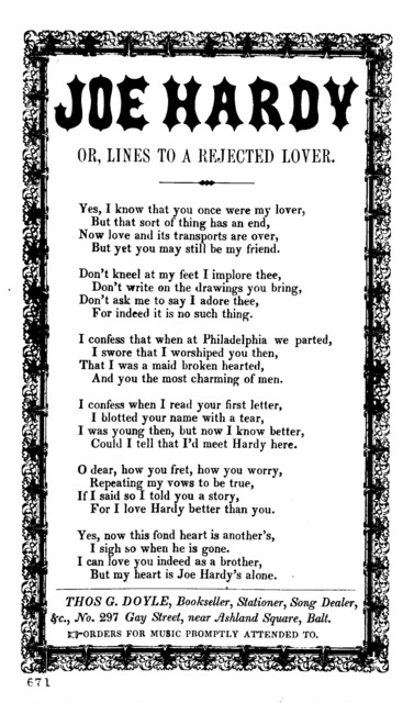 Joe Hardy or, Lines to a rejected lover. Thos G. Doyle, Bookseller, stationer &c., No. 297 Gay Street, near Ashland Square, Balt