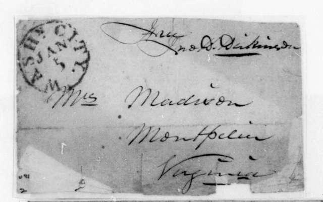 John D. Dickinson to Dolley Payne Madison. Envelope. Postmarked Jan. 5.