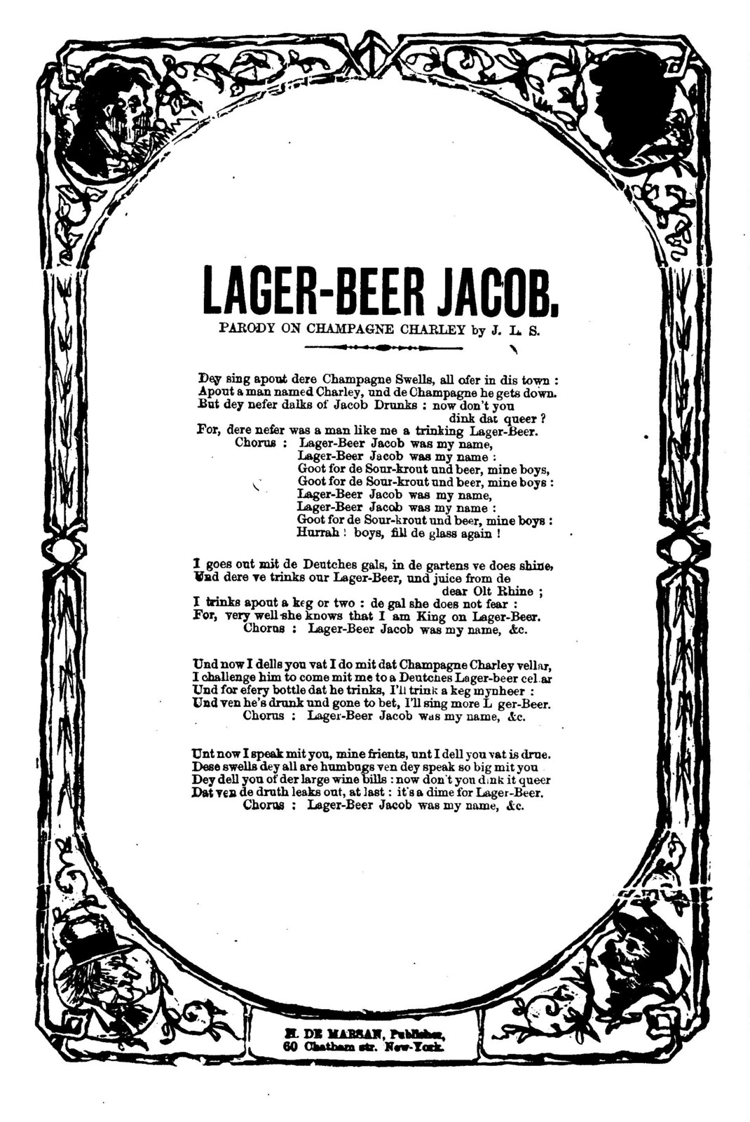 Lager-beer Jacob. Parody on Champagne Charley. H. De Marsan, Publisher, 60 Chatham Street, N. Y