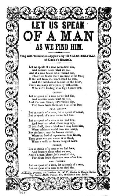 Let us speak of a man as we find him. Andrews, Printer, 38 Chatham St., N. Y