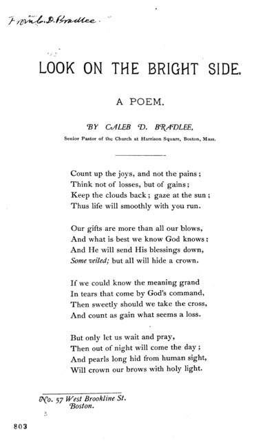 Look on the bright side. A poem. By Caleb D. Bradlee. Senior Paster of the Church at Harrison Square, Boston, Mass