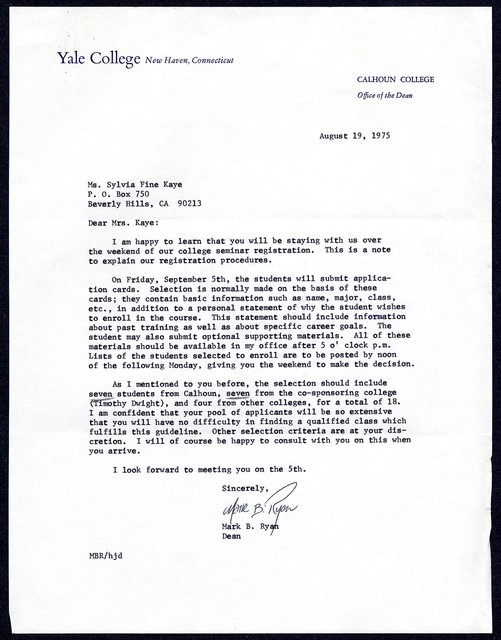 [ Mark B. Ryan, dean, Calhoun College, Yale College, to Sylvia Fine Kaye, August 19, 1975]