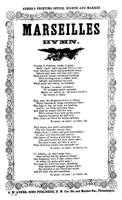 Marseilles hymn. A. W. Auner, Song Publisher, N. W. Cor. 8th and Market Sts., Philadelphia