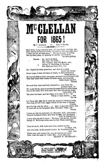 McClellan for 1865! By J. Lovelock. Air: Billy O'Rourke. H. De Marsan, Publisher, No. 54 Chatham Street, N. Y