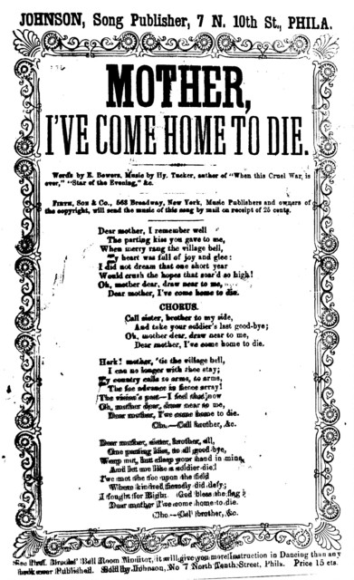 Mother, I've come home to die. By E. Bowers. J. H. Johnson, Song Publisher, ... Phila