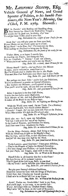 Mr Lawrence Sweeny, Esq; Vehicle general of news, and grand spouter of politics, to his humble petitioners, this New-Year's morning, one o'clock, P. M. 1769