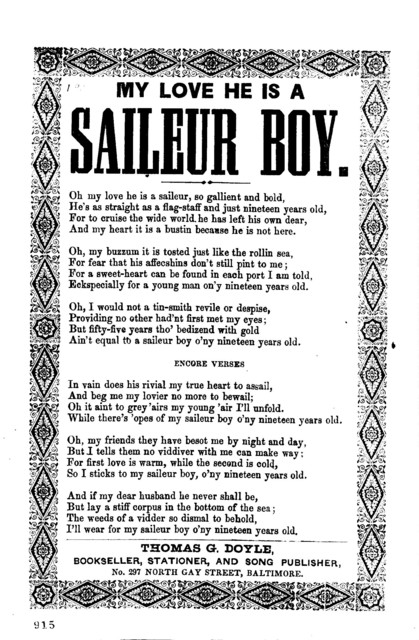 My love he is a saileur boy. Thomas G. Doyle, Bookseller, stationer, and Song Publisher, No. 297 North Gay Street, Baltimore
