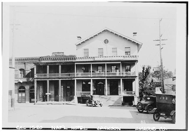 National Hotel, Main & Water Streets, Jackson, Amador County, CA