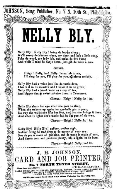 Nelly Bly. J. H. Johnson, Song Publisher, ... [Phila