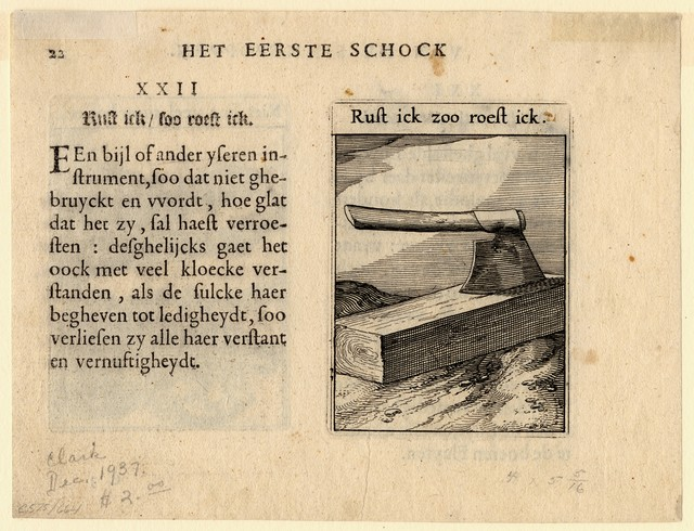 Niet hoe veel, maer hoe eel. (Not how many, but how well.), recto / Rust ick zoo roest ick. (I rest thus I rust.), verso