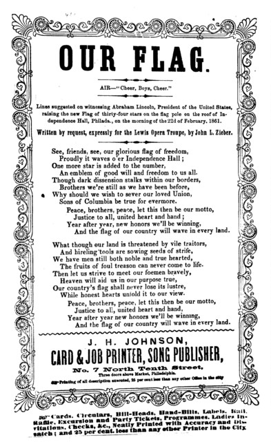 "Our flag. Air--""Cheer, boys, cheer."" J. H. Johnson, card and job printer, Song Publisher, Phila"