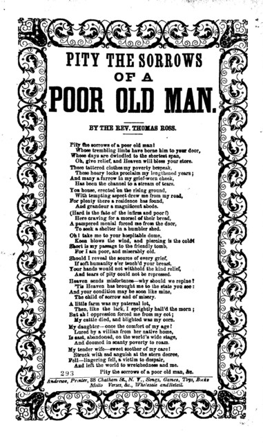 Pity the sorrows of a poor old man. By the Rev. Thomas Ross. Andrews, Printer, 38 Chatham Street, N. Y