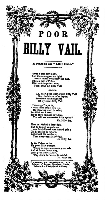 Poor Billy Vail. A parody on Lilly Dale. J. Andrews, Printer, No. 38 Chatham Street, N. Y