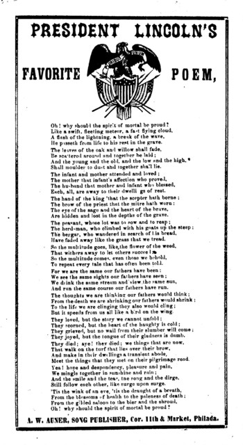 President Lincoln's favorite poem. A. W. Auner, ... Phila