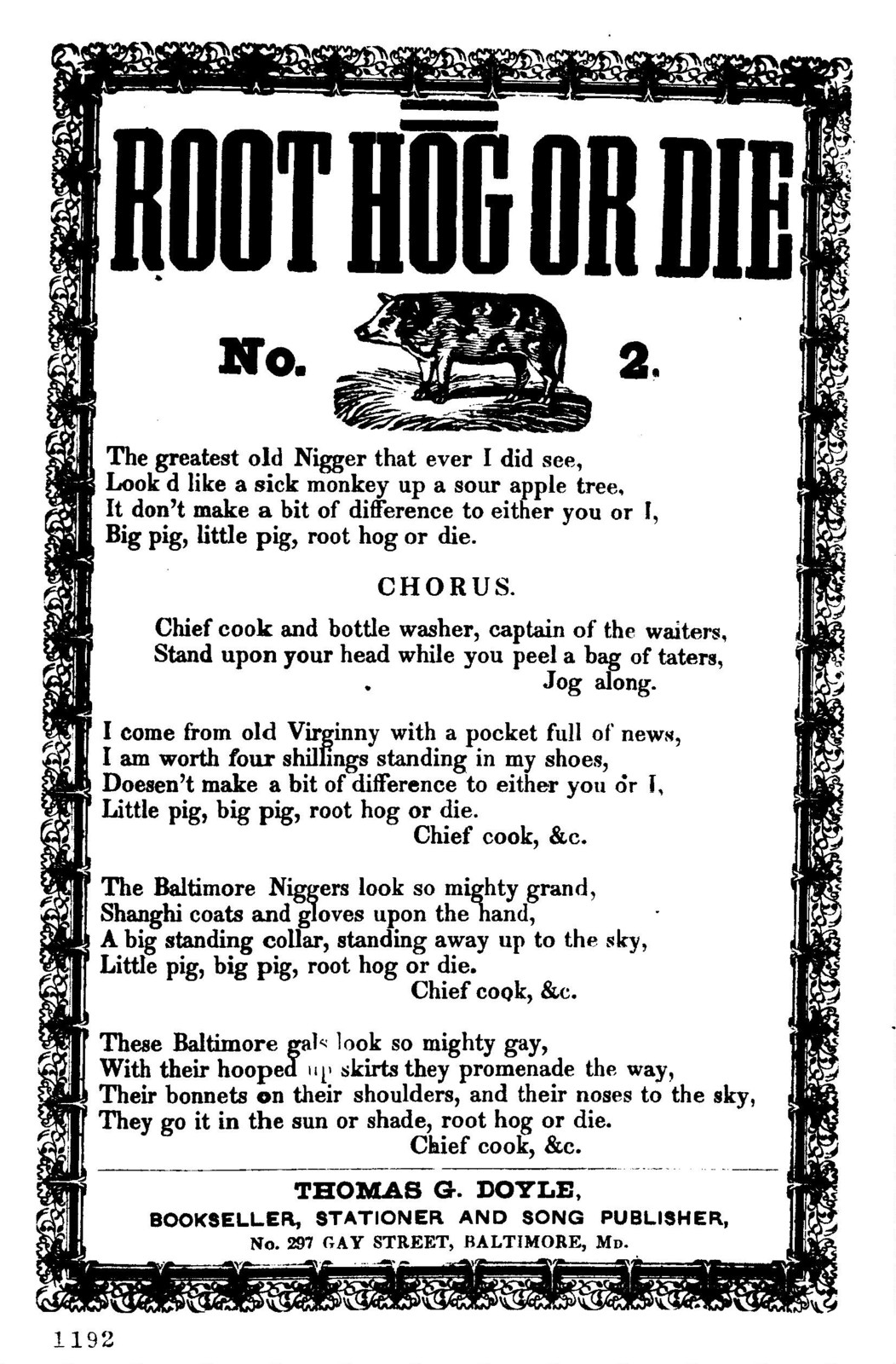 Root hog or die. No. 2. Thomas G. Doyle, Bookseller, Stationer &c., No. 297 Gay Street, Baltimore, Md