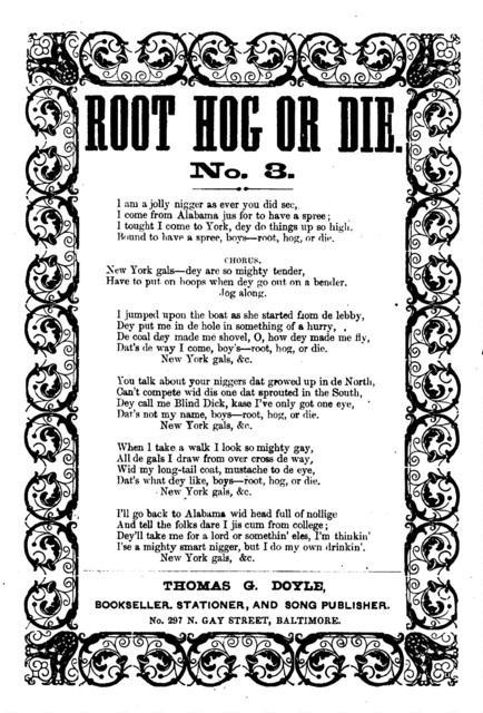 Root hog or die. No. 3. Thomas G. Doyle, Bookseller, ... Baltimore