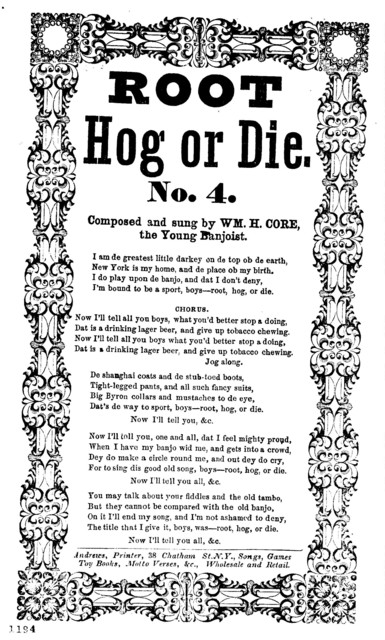 Root hog or die. No. 4.  Andrews, Printer, 38 Chatham St. N. Y