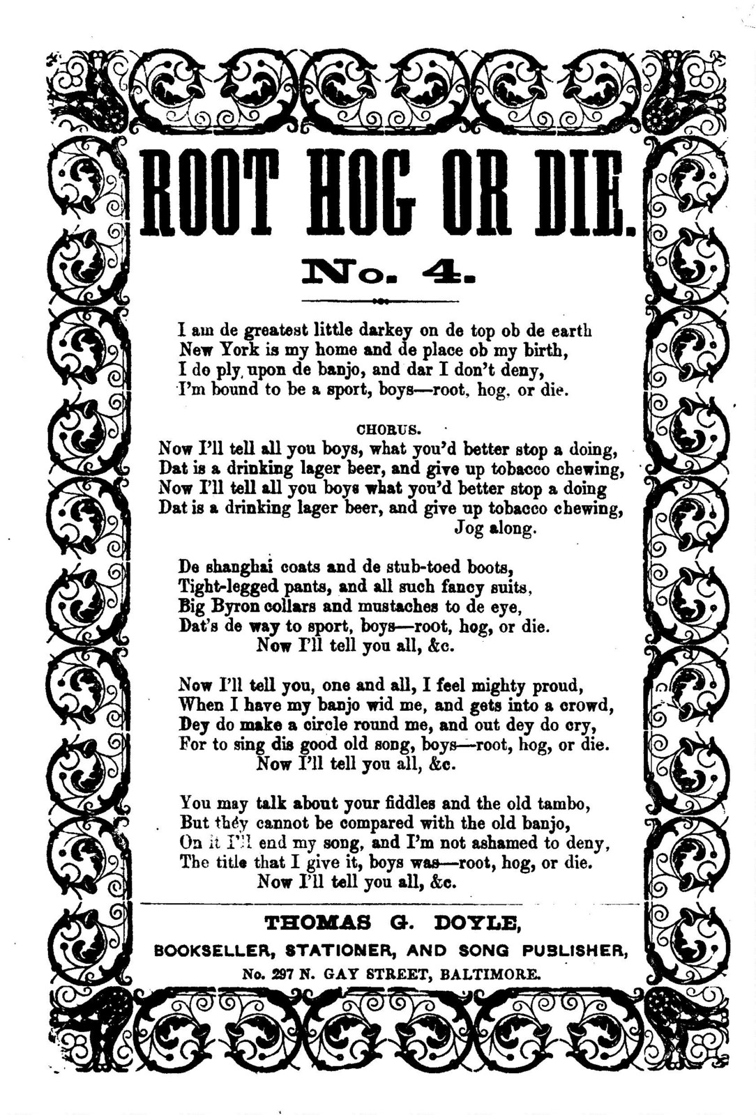 Root hog or die. No. 4. Thomas G. Doyle, Bookseller, ... Baltimore