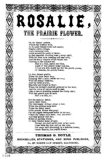 Rosalie, the prairie flower. Thomas G. Doyle, Bookseller. Stationer, &c., No. 297 North Gay Street, Baltimore