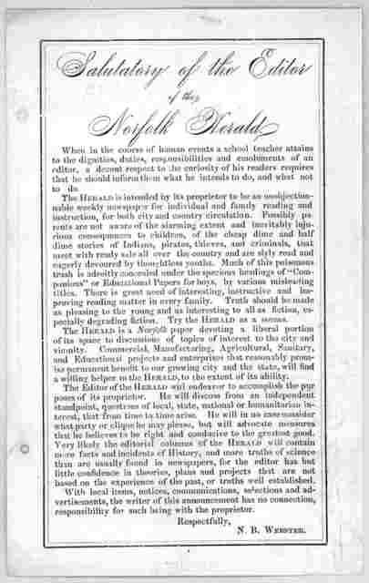 Salutatory of the editor of the Norfolk Herald ... R. B. Webster. [Norfolk, Va. n. d.].