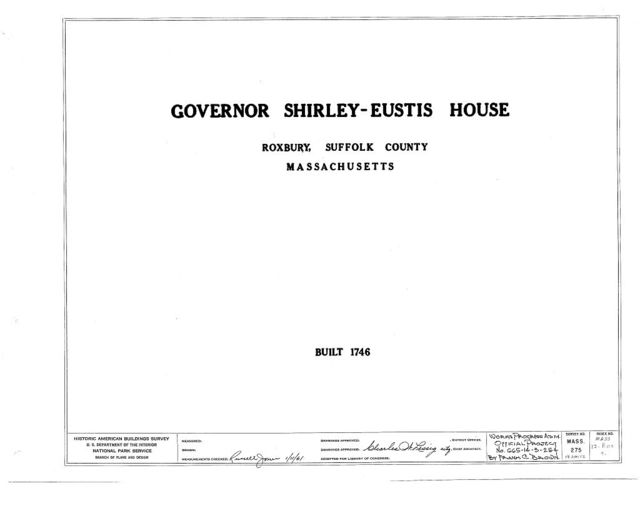 Shirley-Eustis House, 33 Shirley Street, Boston, Suffolk County, MA