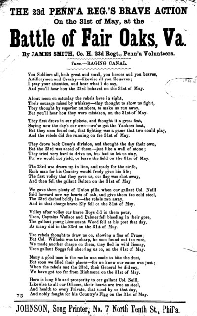 The battle of Fair Oaks, Va. By James Smith, Co. H. 23d Regt., Penn'a Volunteers. Tune- Raging Canal. Johnson, Song Printer, No. 7 North Tenth St., Phil'a