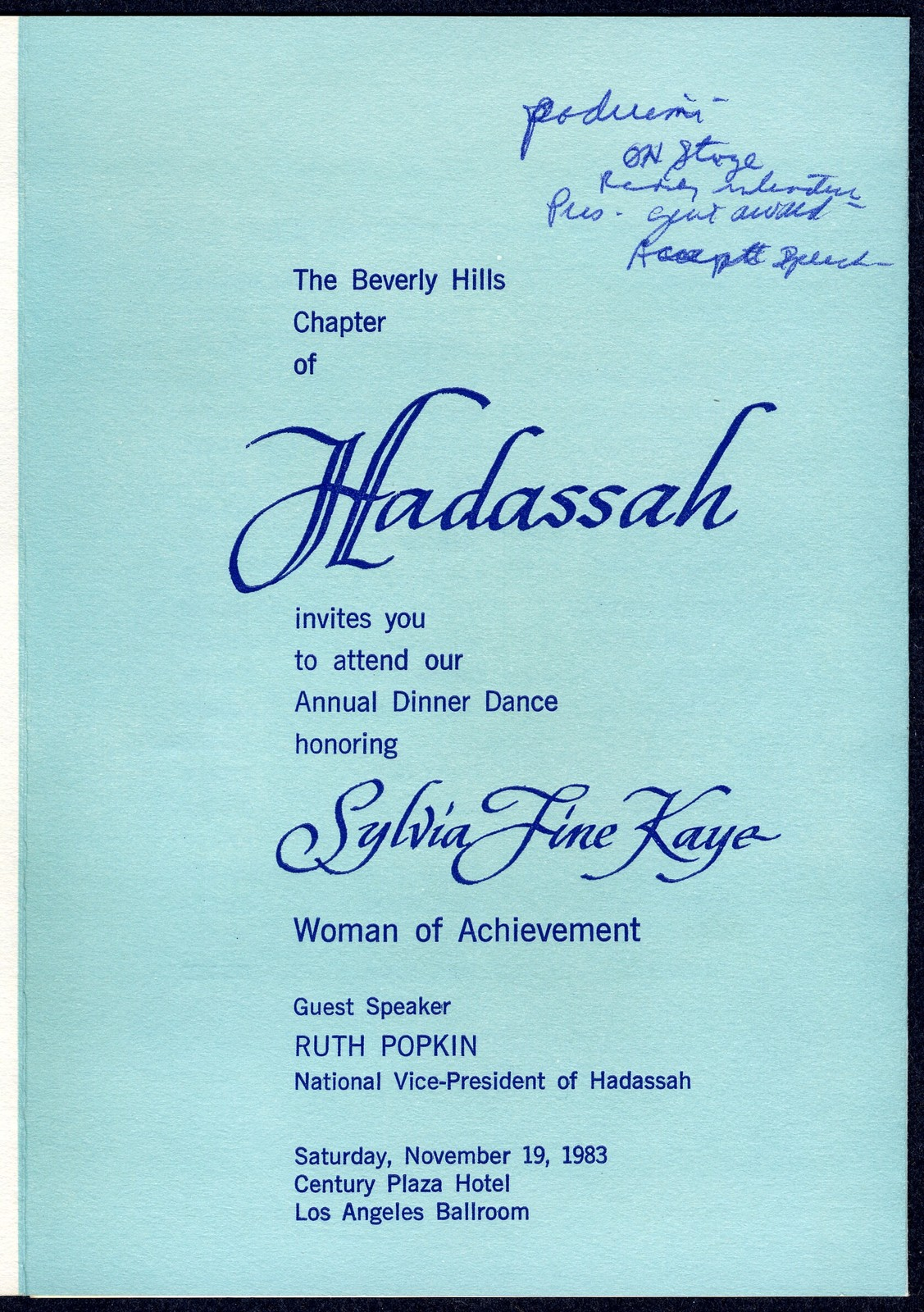 The  Beverly Hills Chapter of Hadassah invites you to attend our Annual Dinner Dance honoring Sylvia Fine Kaye, Woman of Achievement