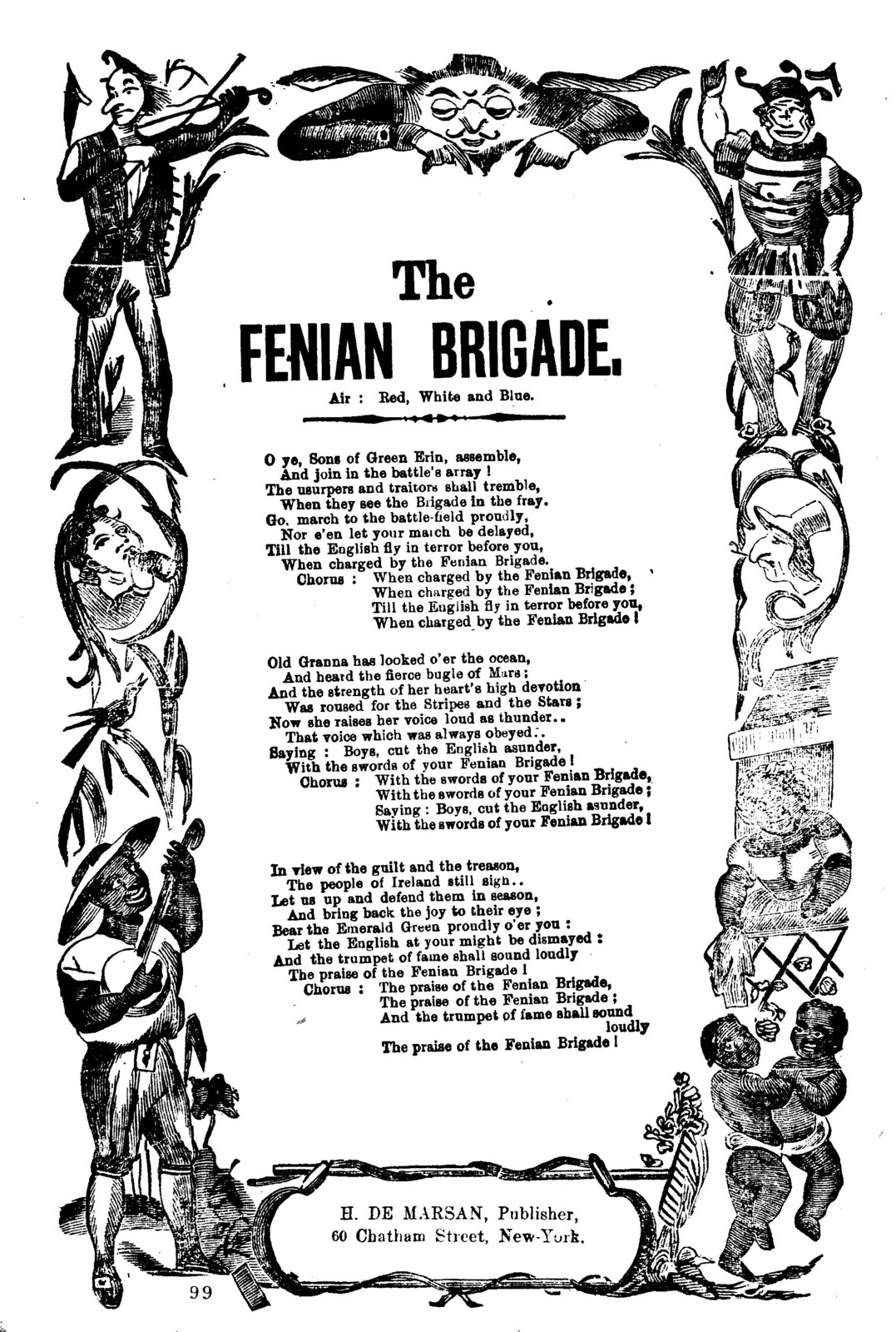 The Fenian Brigade. Air: Red white and blue. H. De Marsan, Publisher, 60 Chatham Street, New York