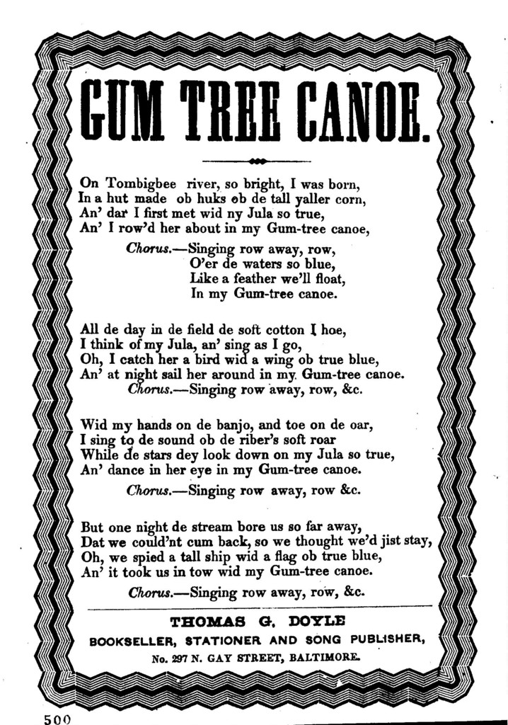 The gum tree canoe. Thomas G. Doyle, Bookseller, Stationer and Song Publisher, No. 297 N. Gay Street, Baltimore