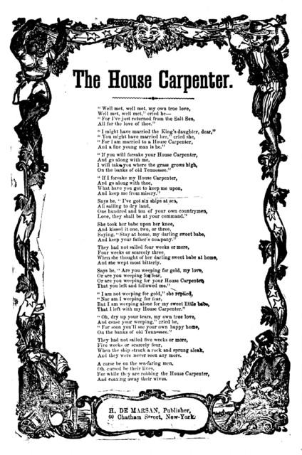 The house carpenter. H. De Marsan, Publisher, 60 Chatham Street, N. Y