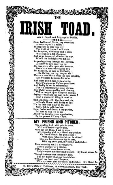 The Irish toad. Air: Cupid took lodgings in Dublin. H. De Marsan, Publisher, 38 Chatham Street, N. Y