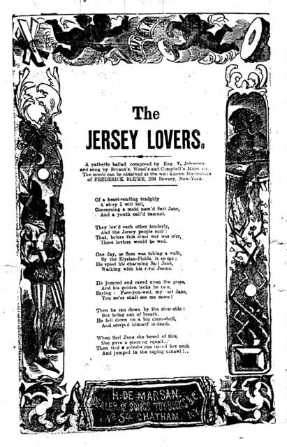 The Jersey lovers, a pathetic ballad composed by Eug. T. Johnston and sung by Bryant's, Wood's, and Campbell's Minstrels. H. De Marsan, Publisher, 54 Chatham Street, N. Y