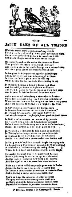 The jolly rake of all trades. P. Brereton Printer, 1 Lr. Exchange St. Dublin
